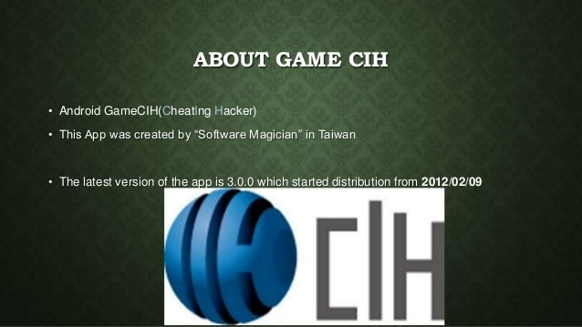GameCIH About