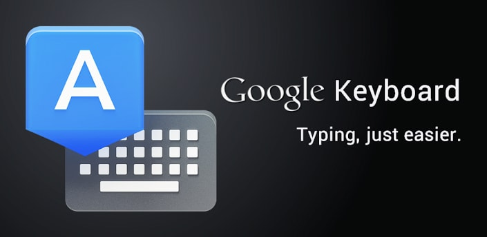 Google Keyboard APK Download for Android & PC [2018 Latest