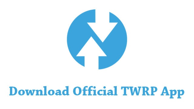 TWRP APK Download for Android & PC [2018 Latest Versions]