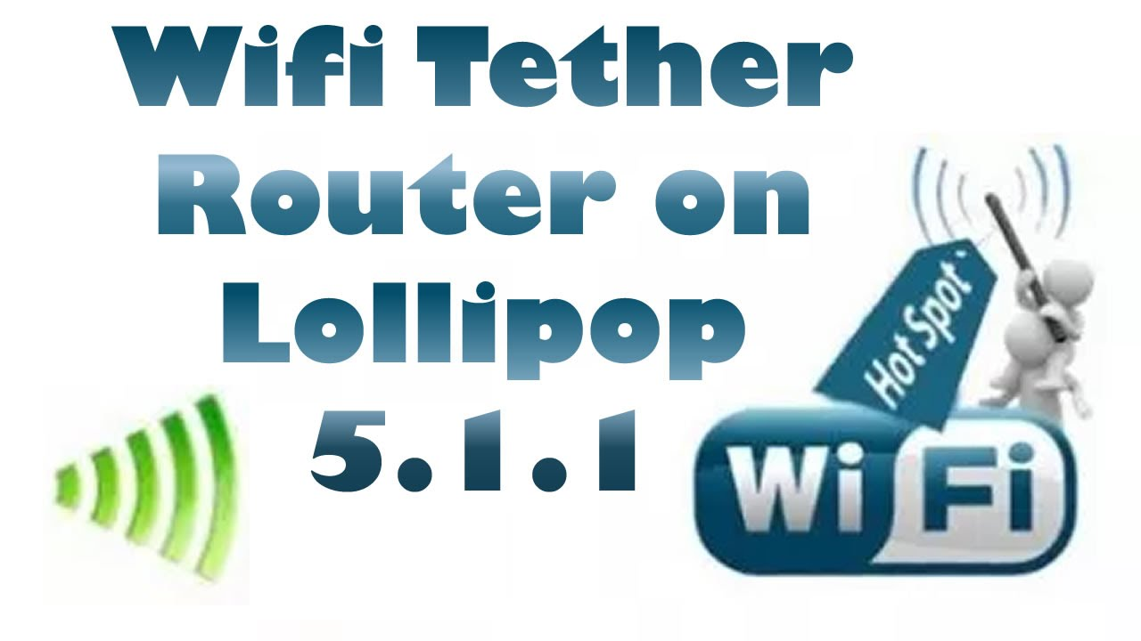 Wifi Tether Router APK Download for Android & PC [2018